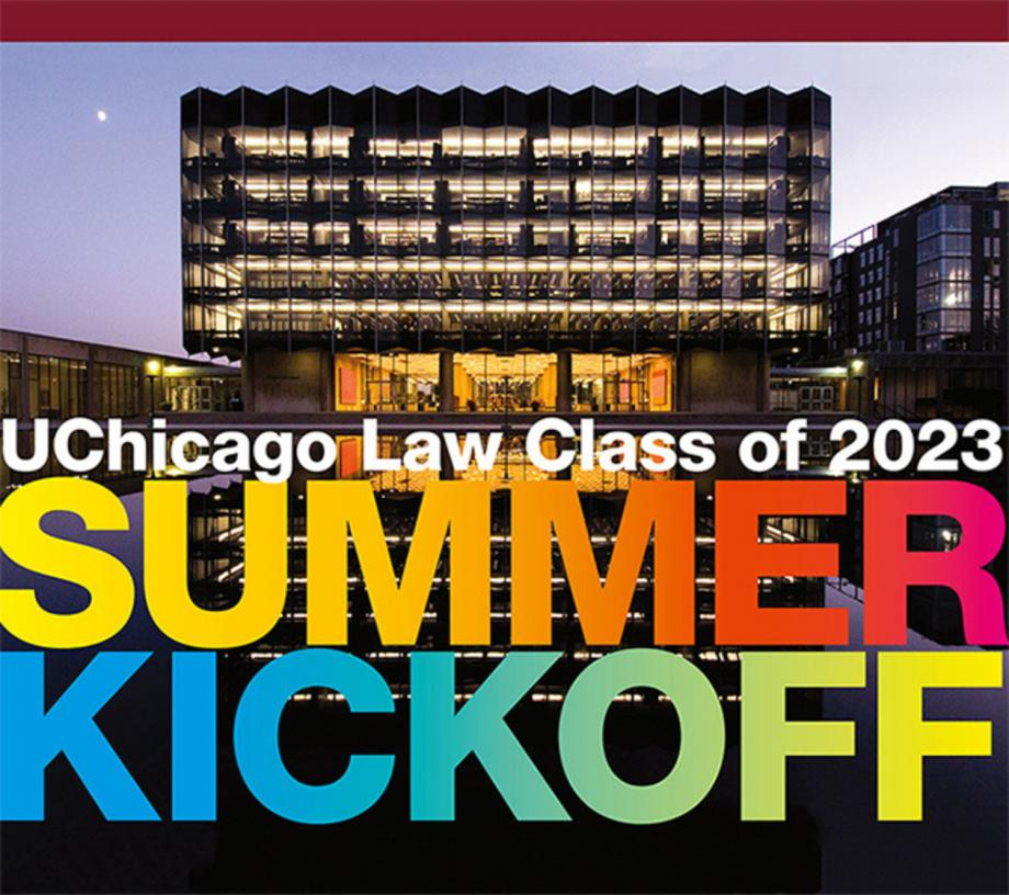 "The Law School facade at night with the words ""summer kickoff"" superimposed in rainbow letters"